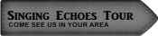 Singing Echoes Tour Badge